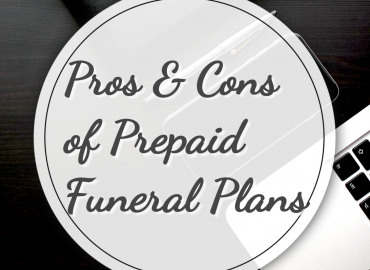 Pros and Cons of Prepaid Funeral Plans